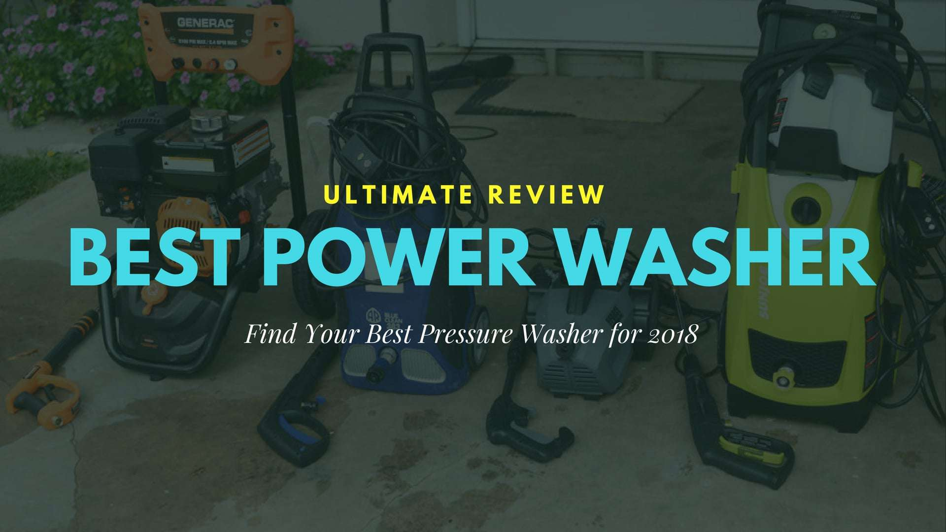 Best Power Washer for The Money: Perfect wash without breaking your bank (TOP 10 of 2018)