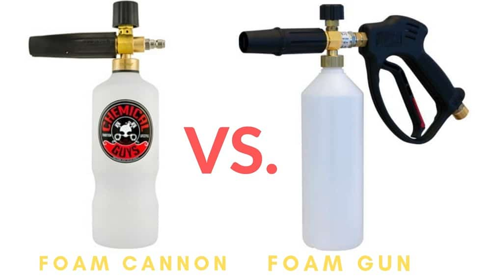 foam gun vs foam cannon