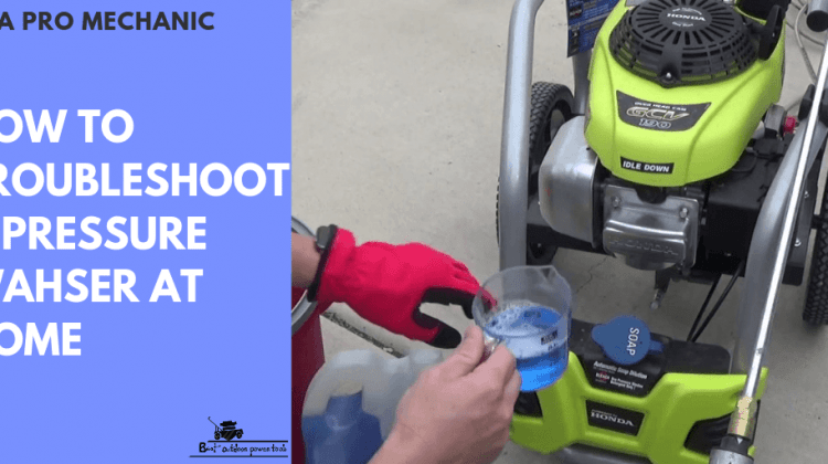 Pressure washer troubleshooting guide