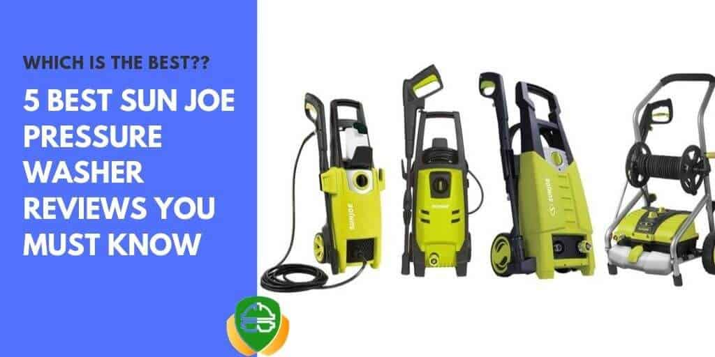 best sun joe pressure washer reviews